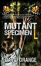Mutant Specimen L (English Edition)