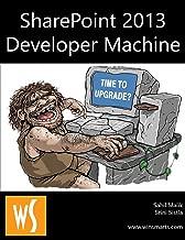 SharePoint 2013 Development Machine (English Edition)