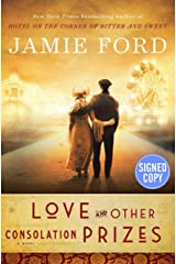 Love and Other Consolation Prizes - Signed / Autographed Copy Hardcover