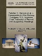 Fletcher H. Hanson et al. V. Chesapeake & Ohio Railway Company. U.S. Supreme Court Transcript of Record with Supporting Pl...