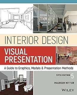 Interior Design Visual Presentation: A Guide to Graphics, Models and Presentation Methods