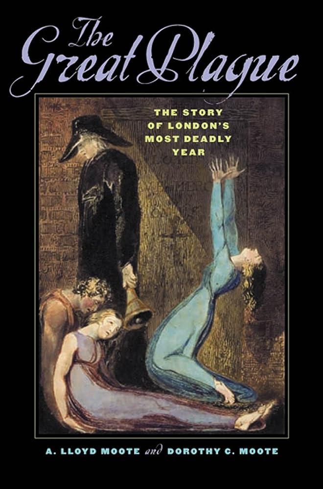 コイルブレス無しThe Great Plague: The Story of London's Most Deadly Year (English Edition)