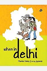 When In Delhi Kindle Edition
