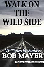 Walk on the Wild Side (Green Berets Book 12)