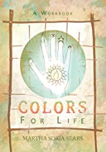 Colors for Life: A Workbook