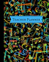 Teacher Planner: Colorful Notes for Music Teacher an Academic Year Undated Weekly and Monthly Lesson Plan Record Book