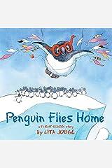 Penguin Flies Home Hardcover