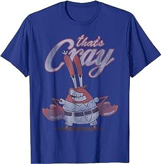 Spongebob SquarePants That's Cray Mr. Crabs T-Shirt
