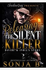 Releasing The Silent Killer: Davide and India's Story Kindle Edition