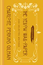The Yellow Wall-Paper and Selected Writings (Penguin Vitae)
