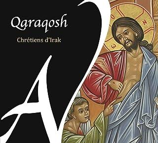 Qaraqosh / Chants Chrétiens