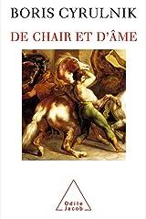 De chair et d'âme (PSYCHOLOGIE) Format Kindle
