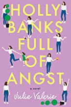 Holly Banks Full of Angst (Village of Primm Book 1)