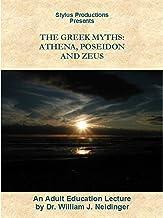 The Greek Myths: Athena, Poseidon and Zeus