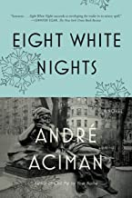 Best eight white nights a novel Reviews