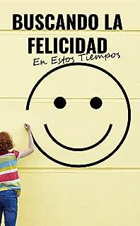 BUSCANDO LA FELICIDAD (1) (Spanish Edition)