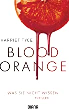 Blood Orange - Was sie nicht wissen: Thriller (German Edition)