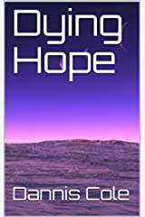 Dying Hope Kindle Edition