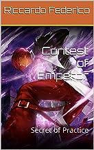 Contest of Emperor: Secret of Practice (Dutch Edition)