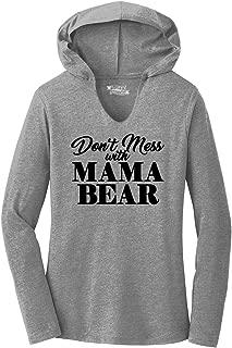 Comical Shirt Ladies Don't Mess with Mama Bear Hoodie Shirt