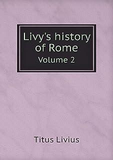 Livy's History of Rome Volume 2