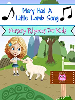 Mary Had A Little Lamb Song - Nursery Rhymes For Kids