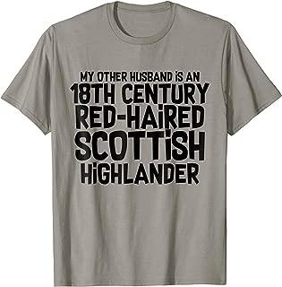 Outlander Shirt Funny Other Scottish Husband Joke T-Shirt