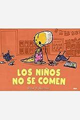 Los niños no se comen (COFRE ENCANTADO) (Spanish Edition) Kindle Edition