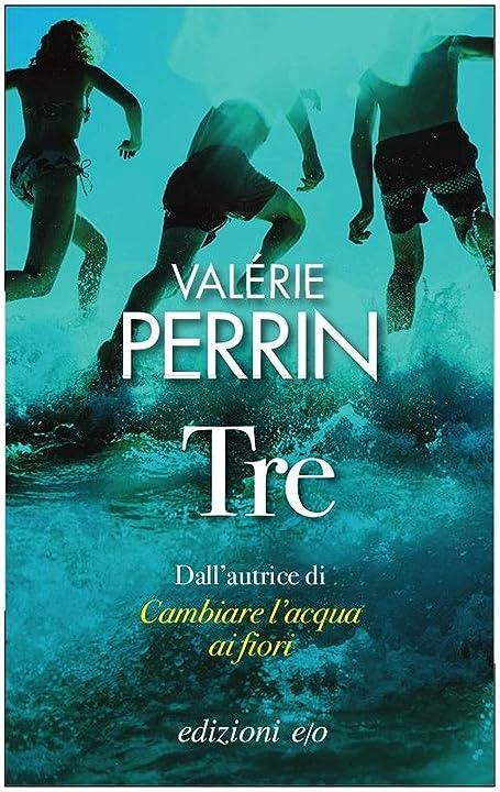 Valerie perrin - tre - copertina flessibile 978-8833573625