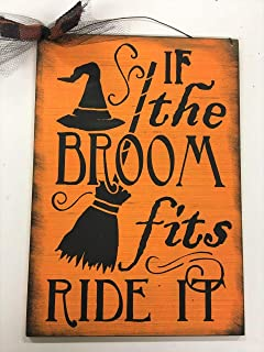 Best if the broom fits sign Reviews