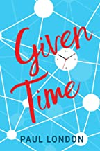 Given Time: A story of intrigue and disaster