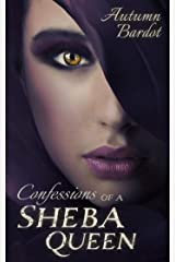 Confessions of a Sheba Queen Kindle Edition
