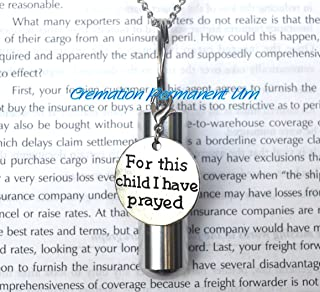 For this child I Have prayed Cremation Necklace,Urn Necklace,For this child I Have prayed Cremation Jewelry,Necklace For Ashes, Remembrance Necklace,loss jewelry