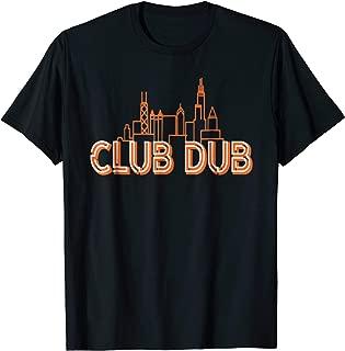 CLUB DUB T SHIRT