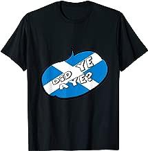 did ye aye t shirt