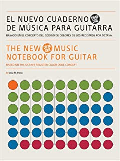 THE NEW MUSIC NOTEBOOK FOR GUITAR (COLOR CODE): BASED ON THE OCTAVE REGISTER COLOR CODE CONCEPT