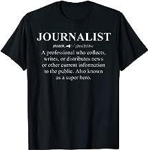 Journalist Definition Shirt News Journalism Graduate Gift T-Shirt