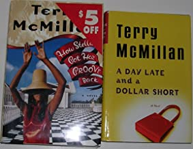 Author Terry McMillan Two Book Bundle Collection Includes: A Day Late and a Dollar Short - How Stella Got Her Groove Back