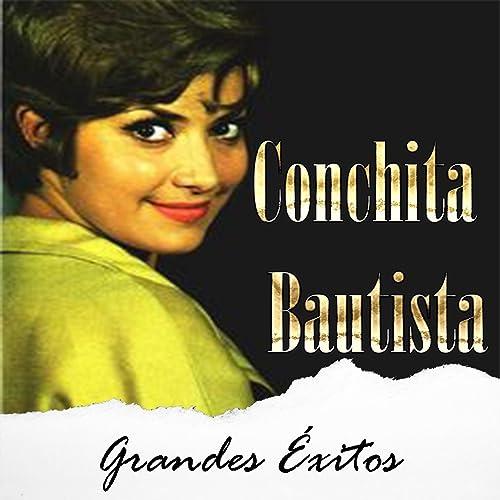 Éxitos Bautista En Conchita Grandes De Amazon FK1lcJ3T