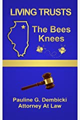 Living Trusts: The Bees Knees Kindle Edition