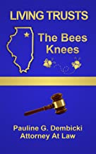Living Trusts: The Bees Knees