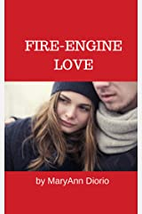 Fire Engine Love: A Short Story Kindle Edition