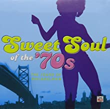 Sweet Soul of the '70s: The Sound of Philadelphia