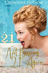 Not Bossing 21 .... Again: An 18th Century Time Travel Romance (Destiny Through Time Book 3) Kindle Edition