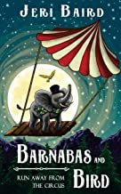 Best run away with the circus book Reviews