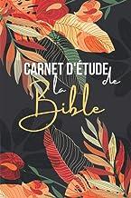 Carnet d'étude de la bible: Cahier biblique pour inscrire tes pensées et remarques suite à la lecture de la bible |Journal...