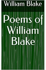 Poems of William Blake Kindle Edition