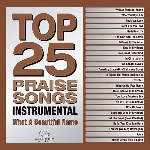 Maranatha! Music - Top 25 Praise Songs Instrumental (2019)