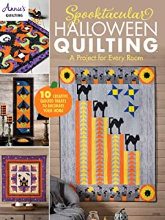 Spooktacular Halloween Quilting: A project for every room 10 creative quilted treats to decorate your home