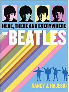 The Beatles: Here, There and Everywhere (English Edition)